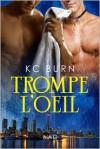 Trompe L'oeil - K.C. Burn