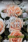 AN EARLY FROST (October Snow, Part Two) - Jenna Brooks