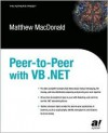 Peer To Peer With Vb .Net - Matthew MacDonald