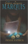 The Marquis - Denise Patrick