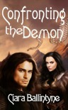 Confronting the Demon - Ciara Ballintyne