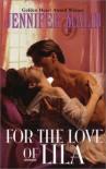 For the Love of Lila - Jennifer Malin