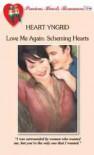Scheming Hearts (Love Me Again, #1) - Heart Yngrid