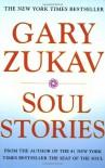 Soul Stories - Gary Zukav