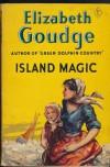 Island Magic - Elizabeth Goudge
