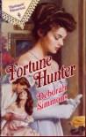 Fortune Hunter (Harlequin Historical) - Deborah Simmons