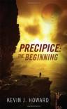 The Beginning  - Kevin J.  Howard