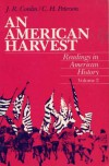 An American Harvest: Reading in American History, Volume II - Joseph Robert Conlin