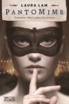 Pantomime - Laura Lam
