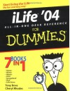 iLife '04 All-In-One Desk Reference for Dummies - Tony Bove, Cheryl Rhodes