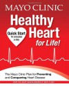 Mayo Clinic Healthy Heart for Life! - Mayo Clinic