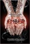 Ember - Bettie Sharpe