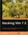 Hacking VIM 7.2 - Kim Schulz