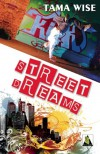 Street Dreams - Tama Wise