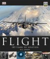 Flight: 100 Years of Aviation - R.G. Grant