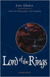 The Lord of the Rings: The Mythology of Power - Jane Chance