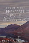 The Hill Where Thorvald Slew Ten Skraelings - Regan Wolfrom