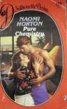 Pure Chemistry ( Silhouette Desire, # 386) - Naomi Horton