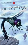 A Maze Of Death (S.F. MASTERWORKS) - Philip K. Dick