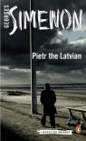 Pietr the Latvian - Georges Simenon, David Bellos