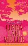 Daring Moves - Linda Lael Miller