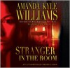 Stranger in the Room (Audio) - Amanda Kyle Williams