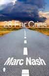 28 Far Cries - Marc Nash