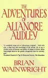 The Adventures of Alianore Audley - Brian Wainwright