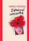 Zatańczyć czeczotkę - Iwona Menzel