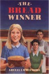 The Bread Winner - Arvella Whitmore