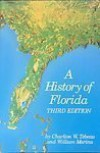 A History of Florida - Charlton W. Tebeau, William Marina