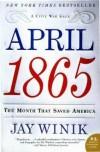 April 1865 (P.S.) - Jay Winik
