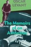 Memoirs of an Amnesiac - Oscar Levant