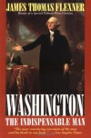 Washington: The Indispensable Man - James Thomas Flexner
