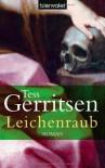 Leichenraub - Tess Gerritsen