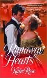 Runaway Hearts - Katie Rose
