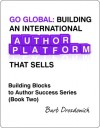 Go Global: Building an International Author Platform That Sells - Barb Drozdowich