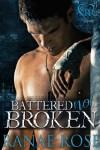 Battered Not Broken - Ranae Rose
