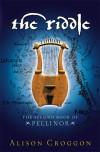 The Riddle (Pellinor, #2) - Alison Croggon