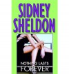 Nothing Lasts Forever   Morning. Noon And Night - Sidney Sheldon