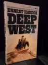 Deep West - Ernest Haycox