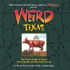 Weird Texas - Wesley Treat, Heather Shades, Rob Riggs, Mark Moran, Mark Sceurman