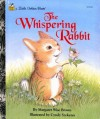 The Whispering Rabbit - Margaret Wise Brown, Cyndy Szekeres
