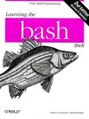 Learning the bash Shell (A Nutshell handbook) - Cameron Newham;Bill Rosenblatt