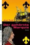 Der gehörnte Marquis - Jean Teulé, Gaby Wurster