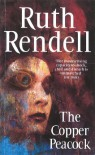 The Copper Peacock - Ruth Rendell
