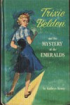 The Mystery of the Emeralds (Trixie Belden #14 - Kathryn Kenny