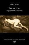 Fanny Hill. Wspomnienia kurtyzany - John Cleland
