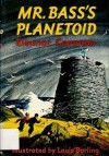 Mr. Bass's Planetoid - Eleanor Cameron, Louis Darling