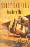 Southern Mail - Antoine de Saint-Exupéry, Curtis Cate